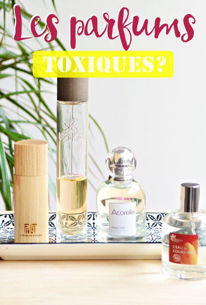 Les parfums sont ils dangereux et toxiques?