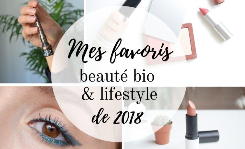 Mes favoris beauté bio & lifestyle de 2018