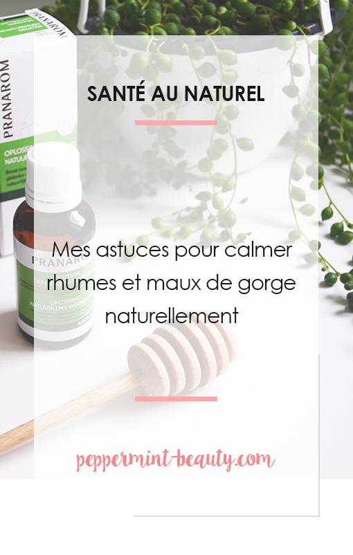 Astuces pour soigner rhumes et maux de gorge naturellement
