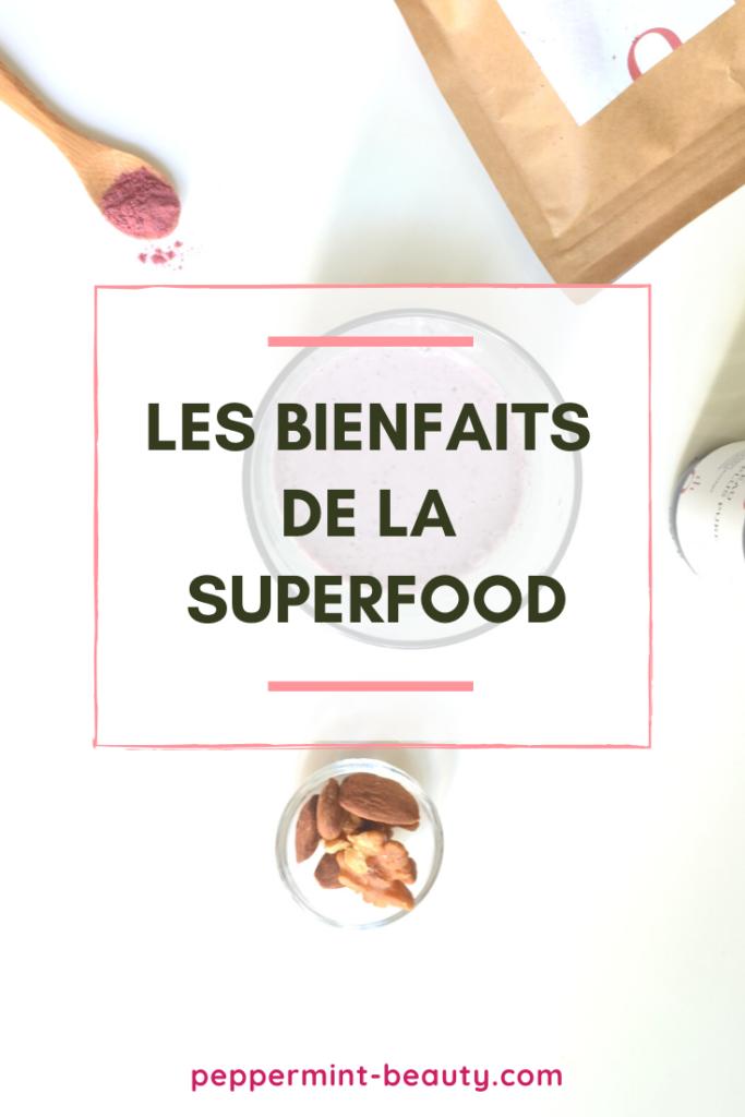 Les bienfaits de la superfood pour le corps